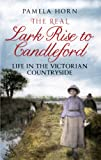 Download The Real Lark Rise to Candleford: Life in the Victorian Countryside in PDF ePUB Free Online