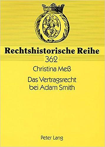 Book Das Vertragsrecht Bei Adam Smith (Rechtshistorische Reihe)