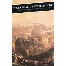 The Journal Of Sir Walter Scott (Canongate Classics Book 87)
