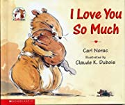 I love you so much by Carl Norac…