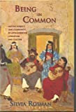 Being in Common : Nation, Subject, and Community in Latin American Literature and Culture, Rosman, Silvia Nora, 0838755526
