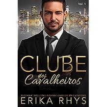 Clube dos Cavalheiros, Vol. 1: Uma Série de Romances sobre Bilionários (Série Clube dos Cavalheiros)