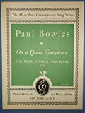 img - for On a Quiet Conscience for Medium Voice and Piano (c to f), Poem by Charles 1st, Music by Paul Bowles book / textbook / text book
