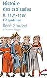 Histoire des croisades (2)