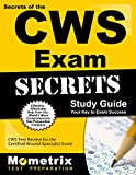 Secrets of the CWS Exam Study Guide: CWS Test Review for the Certified Wound Specialist Exam