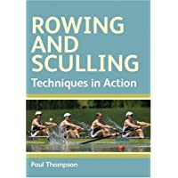 Rowing and Sculling: Techniques in Action (Crow)