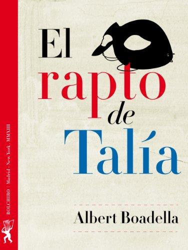 Descargar Libro El Rapto De Talía Albert Boadella