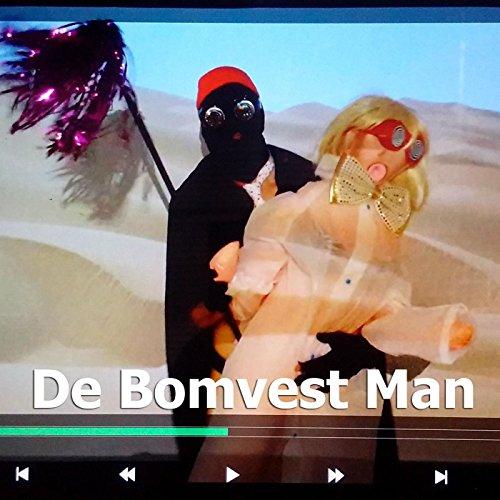 De Bomvest Man (Carnaval 2016) [Explicit]