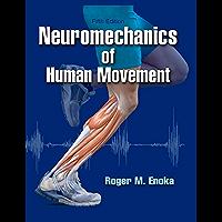 Neuromechanics of Human Movement-5th Edition (Kindling My Interest)