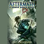 Aftermath: Demon Squad, Book 9 | Tim Marquitz
