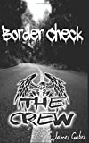 img - for The Crew: Border Check book / textbook / text book