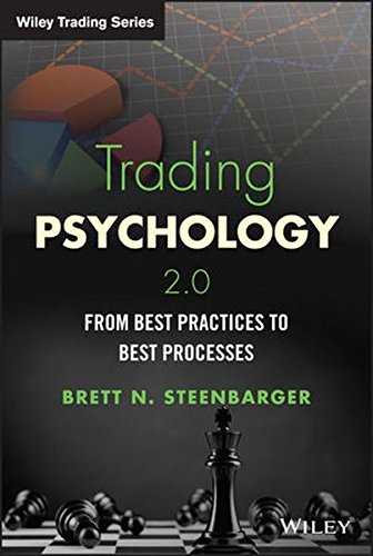 Trading Psychology 2.0: From Best Practices to Best Processes (Wiley Trading) (Best Share Trading Tips)