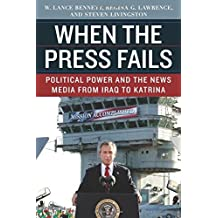Amazon w lance bennett books biography blog audiobooks kindle when the press fails political power and the news media from iraq to katrina fandeluxe Image collections