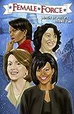Female Force: Women in Politics Volume 2: A Graphic Novel