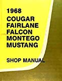 1968 MERCURY COUGAR COMPLETE FACTORY REPAIR SHOP & SERVICE MANUAL - INCLUDES: XR-7, GT, Base, Coupe, J Code,