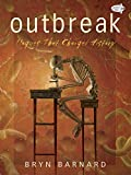 img - for Outbreak! Plagues That Changed History book / textbook / text book