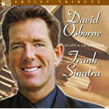 David Osborne Plays a Tribute to Frank Sinatra