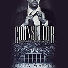 Counsellor Audiobook by Celia Aaron Narrated by Robyn Verne, Stephen Dexter