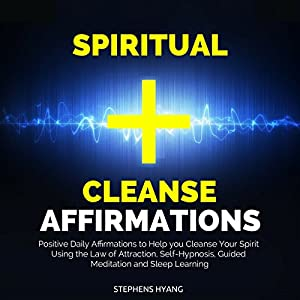 Spiritual Cleanse Affirmations Audiobook