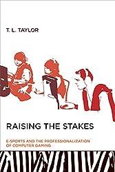 Raising the Stakes