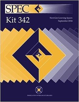 SPEC Kit 342: Next-Gen Learning Spaces by Sherri Brown (2014-09-12)