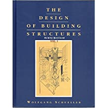 The Design of Building Structures, rev. ed., 2016, Vol. 1, by Wolfgang Schueller