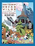 [(Fairy Tales of Oscar Wilde: v. 1: The Selfish Giant & the Star Child )] [Author: P. Craig Russell] [Sep-2003]