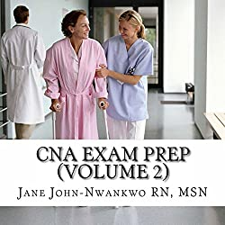 CNA Exam Prep, Volume 2