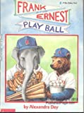 Frank and Ernest Play Ball by Alexandra Day (1992-04-03)