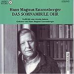 Das somnambule Ohr. Gedichte aus vierzig Jahren | Hans Magnus Enzensberger