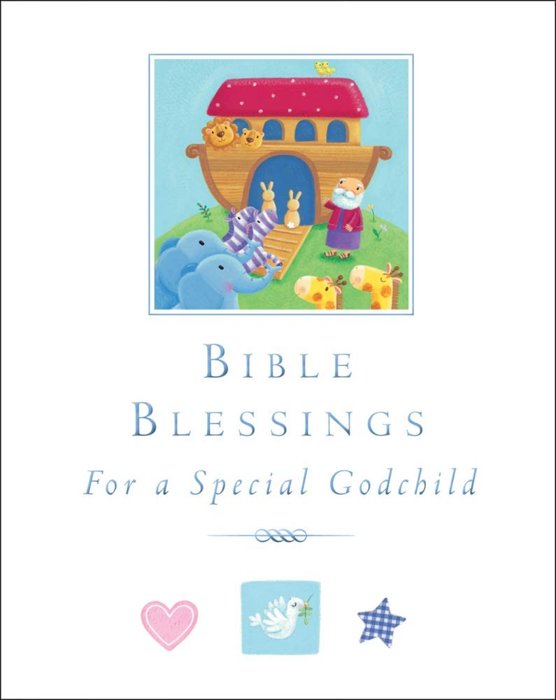 Bible Blessings: For a Special Godchild PDF