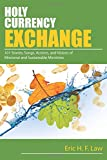 img - for Holy Currency Exchange: 101 Stories, Songs, Actions, and Visions for Missional and Sustainable Ministries book / textbook / text book