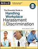 The Essential Guide to Handling Workplace Harassment and Discrimination, Deborah C. England, 1413310494