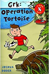 Grk: Operation Tortoise (The Grk Books) Hardcover