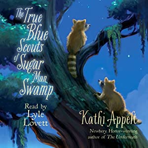 The True Blue Scouts of Sugar Man Swamp Audiobook