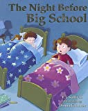 The Night Before Big School, E. J. Sullivan, 1581735286