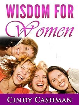Wisdom for Women by [Cashman, Cindy]