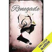 Renegade: The Captive Series, Book 2 | Erica Stevens