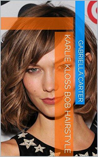 Karlie Kloss Bob Hairstyle - Karlie Kloss Style