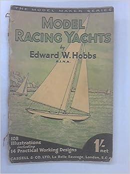 Model Racing Yachts: Edward W Hobbs: Amazon com: Books