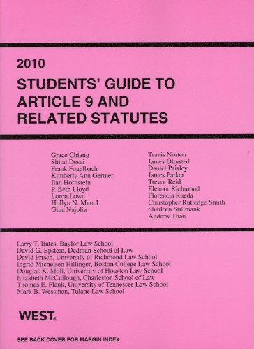 2010 Students' Guide to Article 9 and Related Statutes