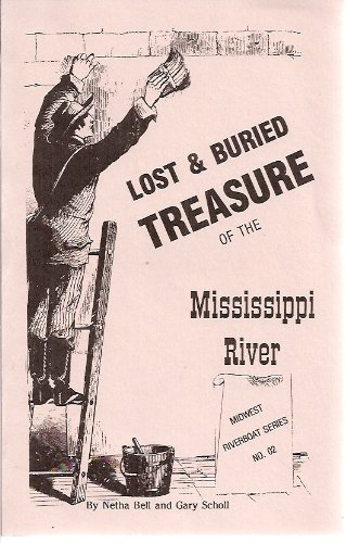 Lost and Buried Treasure of the Mississippi River