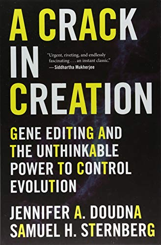 Pdf Science A Crack in Creation: Gene Editing and the Unthinkable Power to Control Evolution