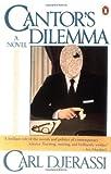 Cantor's Dilemma, Carl Djerassi, 0140143599