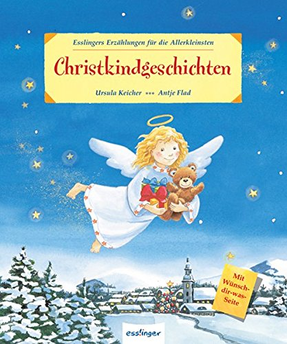Christkindgeschichten (Esslingers Erzählungen für die Allerkleinsten)
