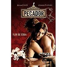 Pecador: Flor de Cuba (Italian Edition)