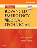Workbook for Mosby's Advanced Emergency Medical Technician, McKenna, Kim D. and Edgerly, Dennis, 0323075169
