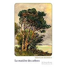 La Matière des arbres (De Natura Rerum t. 20) (French Edition)