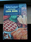 img - for Betty Crockers Picture Cookbook 2nd Edition 1st Printing book / textbook / text book