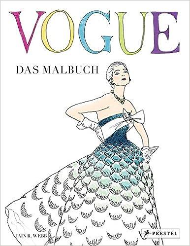 VOGUE - Das Malbuch: Amazon.de: Iain R. Webb: Bücher